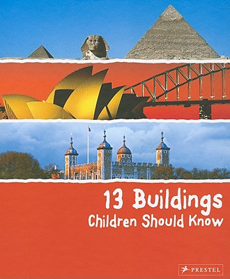 13 Buildings Children Should Know By Roeder, Annette